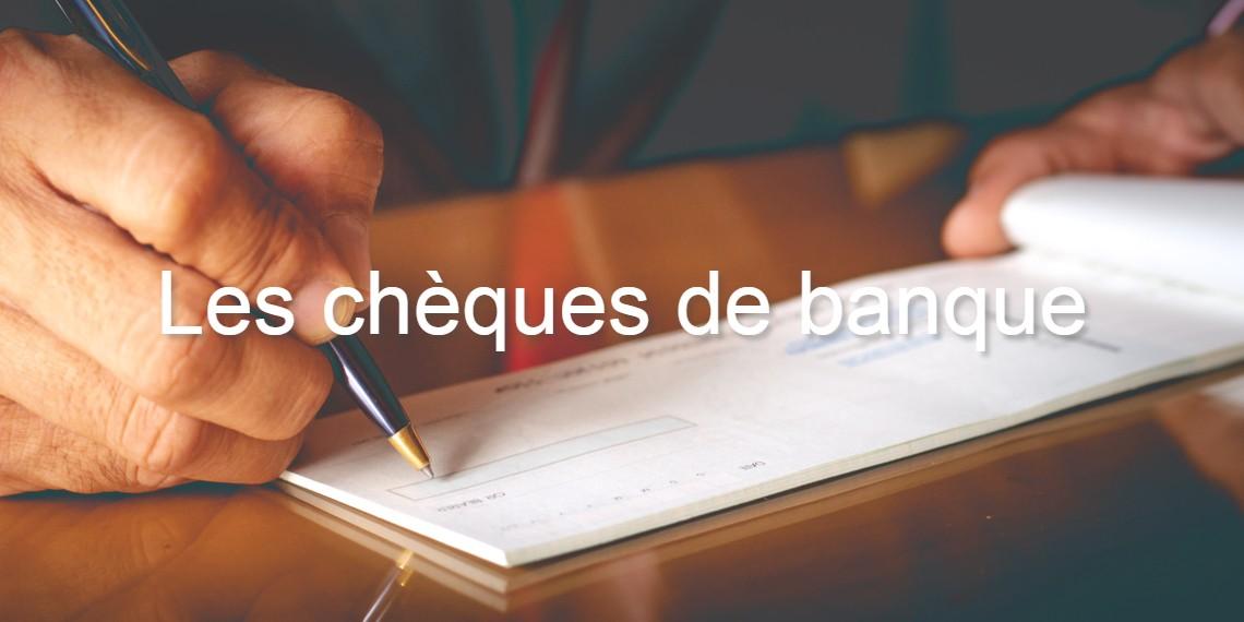 Les chèques de banque